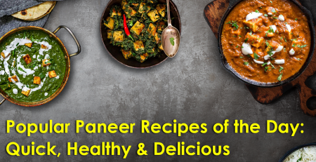 Popular Paneer Recipes by GroceryBabu, online grocery delivery NJ