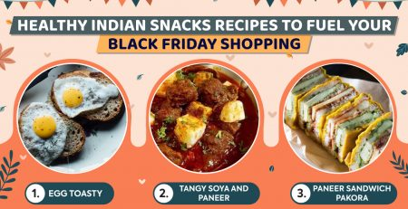 Healthy Indian Snacks Recipes to Fuel Your Black Friday Shopping