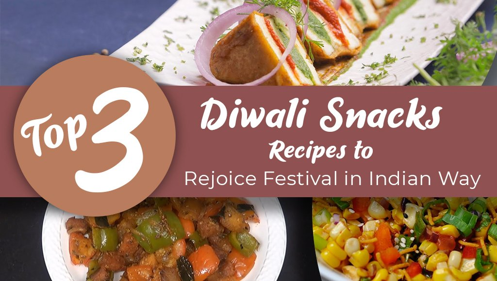 Top 3 Diwali Snacks Recipes by GroceryBabu