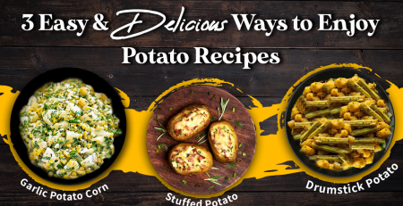 3 Easy and Delicious Ways to Enjoy Potato Recipes
