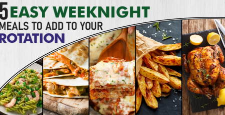 Top 5 picks for Weeknight Meals